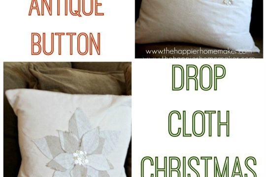 DIY Fabric Scrap and Button Drop Cloth Pillows Homemade Christmas with The Scoop